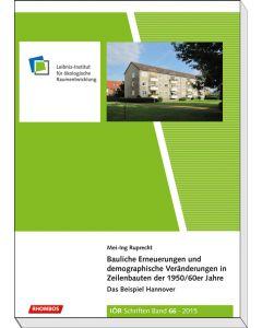 Bauliche Erneuerungen und demographische Veränderungen in Zeilenbauten der 1950/60er Jahre