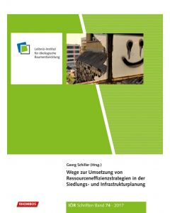Wege zur Umsetzung von Ressourceneffizienzstrategien in der Siedlungs- und Infrastrukturplanung